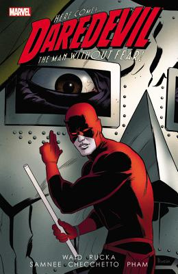 Daredevil by Mark Waid 3 By Waid, Mark/ Rucka, Greg/ Checchetto, Marco (ILT)/ Samnee, Chris (ILT)/ Pham, Khoi (ILT)